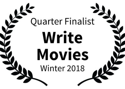 Quarter Finalist - Write Movies - Winter 2018